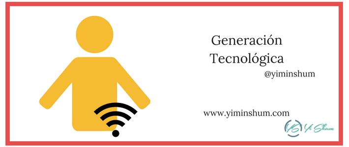 Generación Tecnológica – Infografía