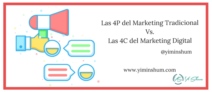 Las 4P del Marketing Tradicional Vs. las 4C del Marketing Digital