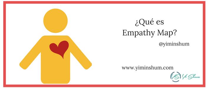 ¿Qué es Empathy Map?