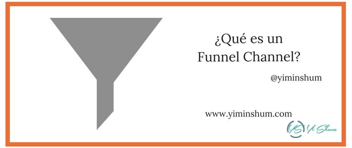 ¿Qué es un Funnel Channel? imagen