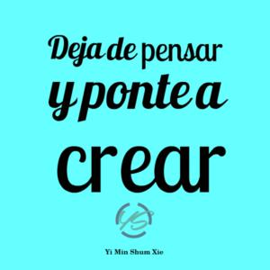 frases de yi ponte a crear