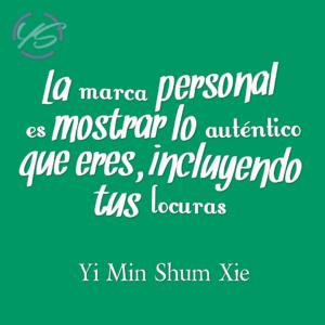frases de yi marca personal locuras