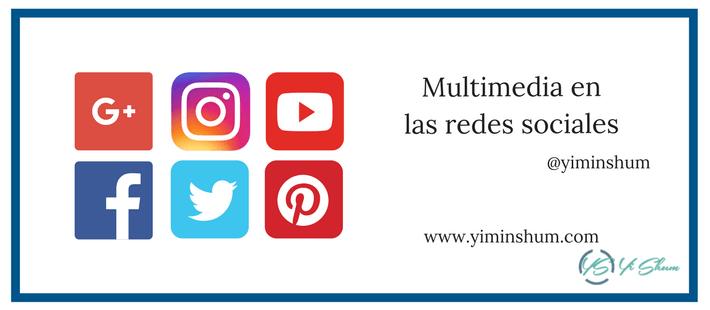 Multimedia en las redes sociales