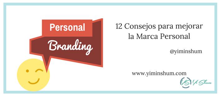 12 Consejos para mejorar la Marca Personal imagen