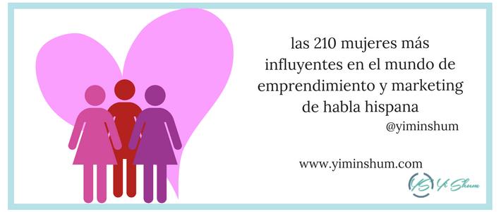 210 mujeres más influyentes en el mundo de emprendimiento y marketing