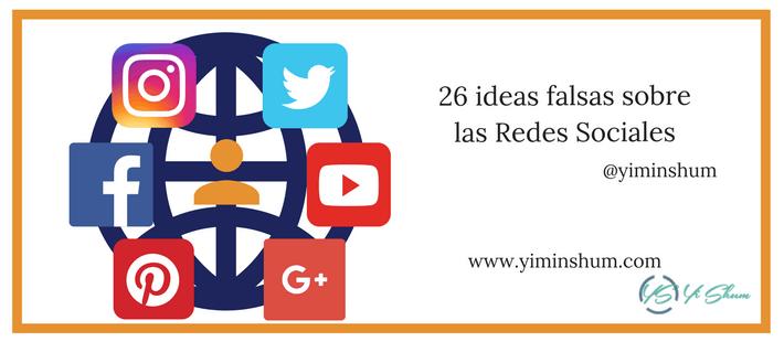 26 ideas falsas sobre las Redes Sociales imagen