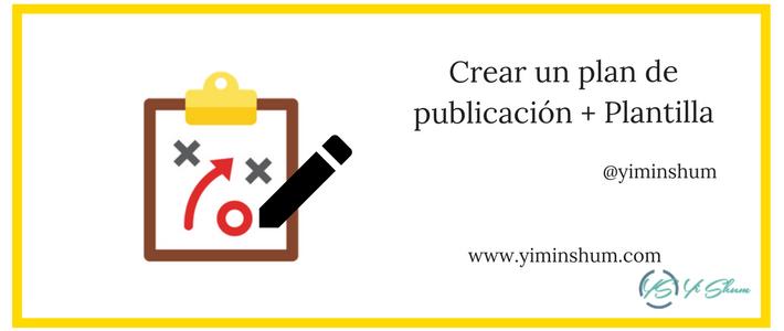 Crear un plan de publicación + Plantilla imagen