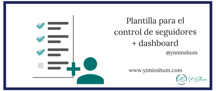 Plantilla para el control de seguidores + dashboard