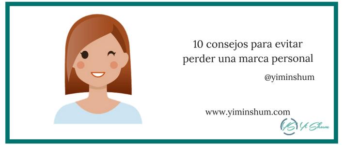 10 consejos para evitar perder una marca personal