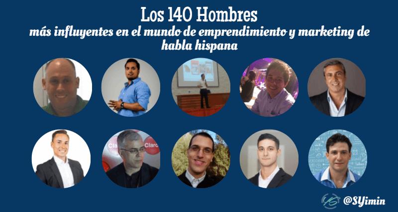 los 140 hombres más influyentes en el mundo de emprendimiento y marketing de habla hispana 1 imagen