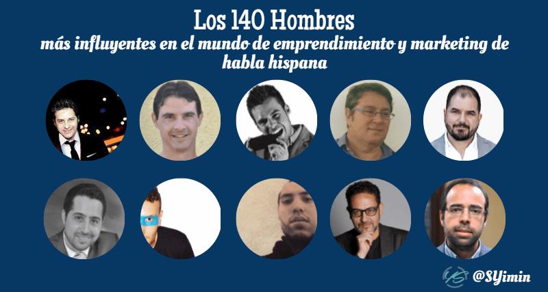 los 140 hombres más influyentes en el mundo de emprendimiento y marketing de habla hispana 11 imagen