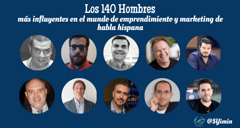 los 140 hombres más influyentes en el mundo de emprendimiento y marketing de habla hispana 13 imagen
