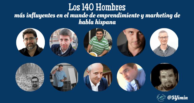 los 140 hombres más influyentes en el mundo de emprendimiento y marketing de habla hispana 6 imagen