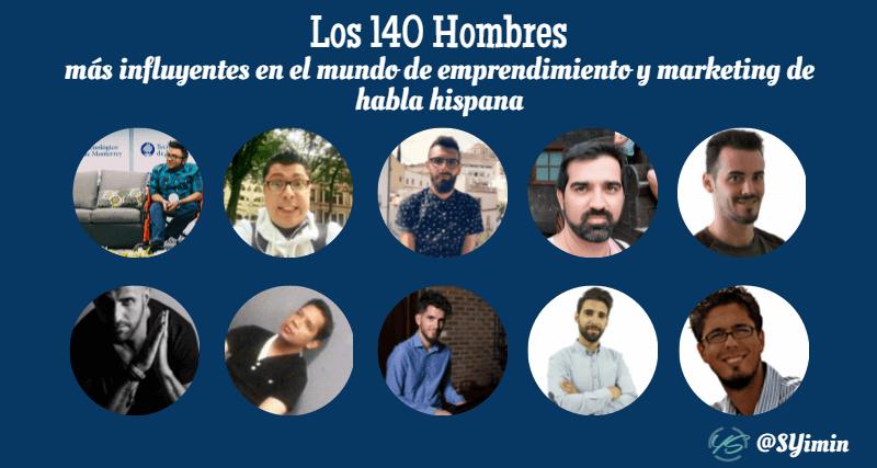 los 140 hombres más influyentes en el mundo de emprendimiento y marketing de habla hispana 7 imagen