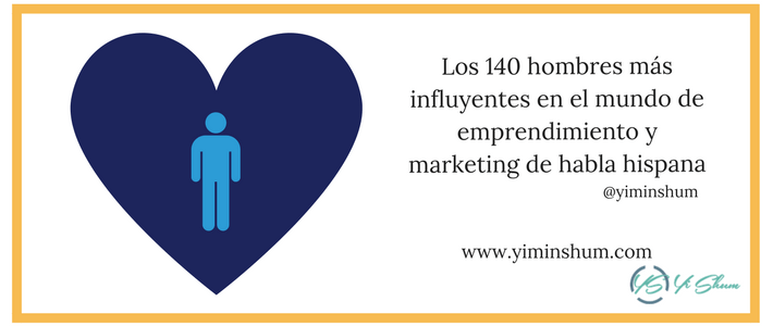 Los 140 hombres más influyentes en el mundo de emprendimiento y marketing de habla hispana imagen