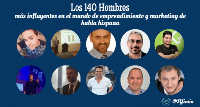 Los 140 hombres más influyentes en el mundo del marketing y emprendimiento de habla hispana