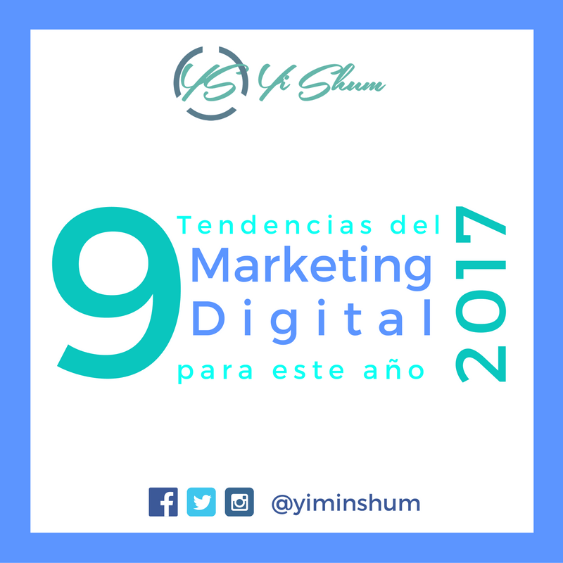 Tendencias del Marketing Digital para este año 2017