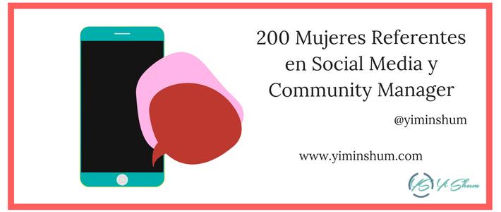 200 Mujeres Referentes en Social Media y Community Manager