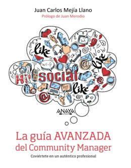 LA GUÍA AVANZADA DEL COMMUNITY MANAGER imagen