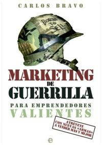Marketing de Guerrilla para Emprendedores Valientes imagen
