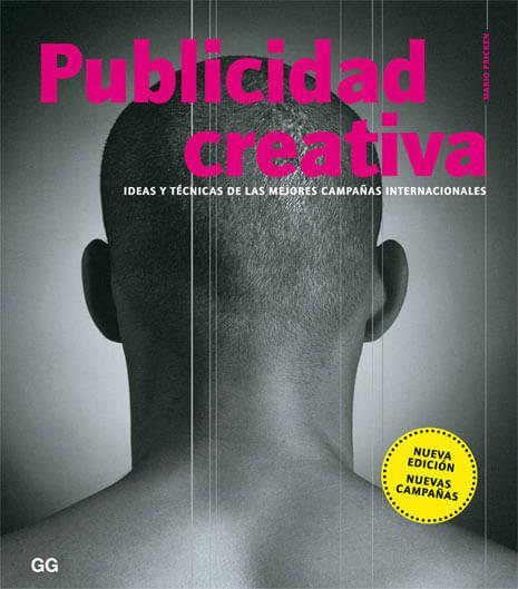 Publicidad creativa Ideas y técnicas de las mejores campañas internacionales imagen