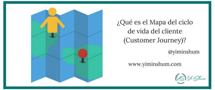 ¿Qué es el Mapa del ciclo de vida del cliente (Customer Journey)?