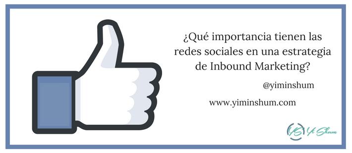 Qué importancia tienen las redes sociales en una estrategia de Inbound Marketing imagen