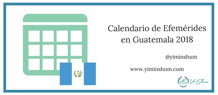 Calendario de Efemérides en Guatemala 2018 imagen