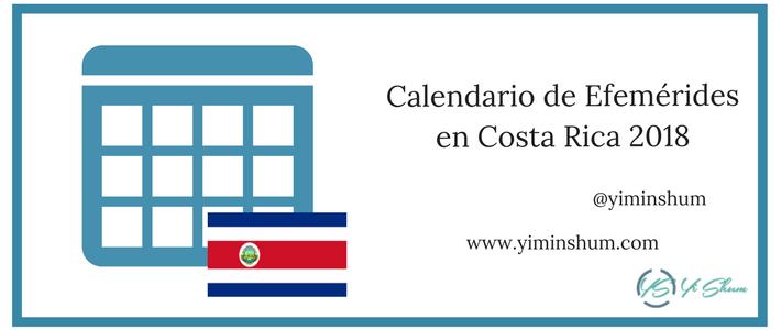 Calendario de efemérides en Costa Rica 2018