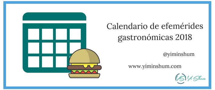 Calendario de efemérides gastronómicas 2018