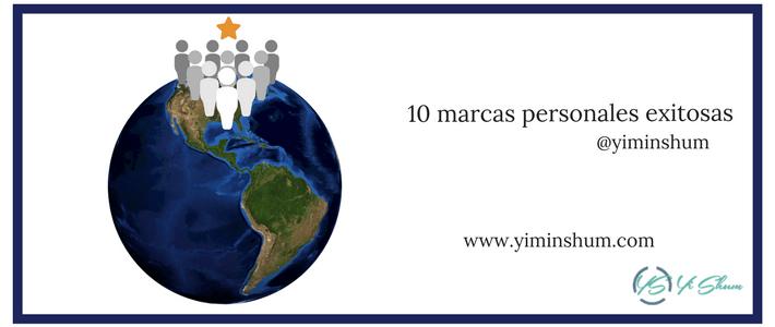 Conoce estas 10 marcas personales exitosas