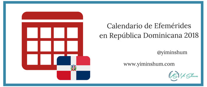 Calendario de efemérides en República Dominicana 2018 imagen