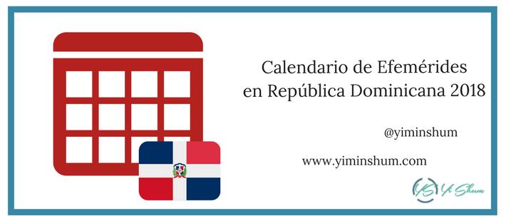 Calendario Numeros Grandes Septiembre 2019.Calendario De Efemerides En Republica Dominicana 2018 Yi