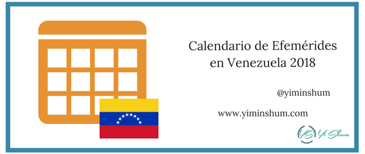 Calendario de efemérides en Venezuela 2018