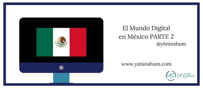 El Mundo Digital en México PARTE 2 imagen
