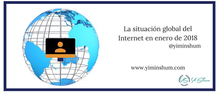 situación global del Internet enero 2018 imagen