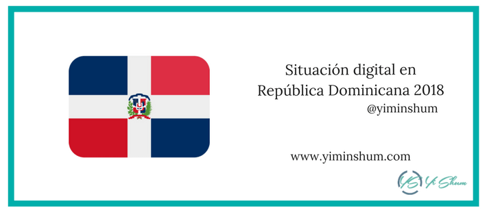 Situación digital en República Dominicana 2018 imagen