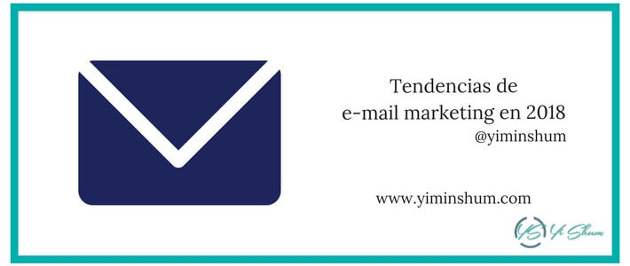 Tendencias de email marketing en 2018 imagen