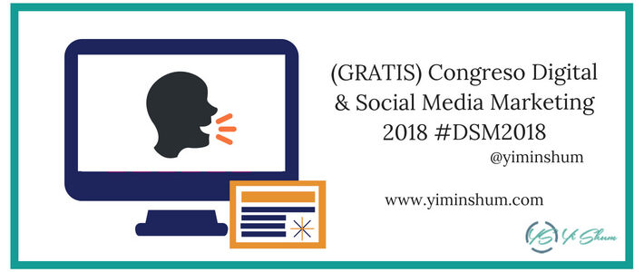 (GRATIS) Congreso Digital & Social Media Marketing 2018