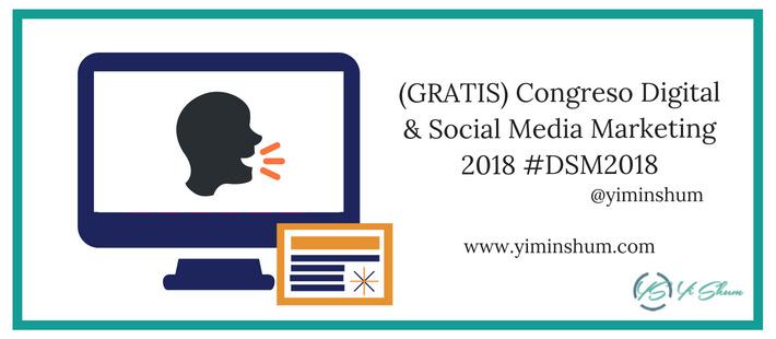 (GRATIS) Congreso Digital & Social Media Marketing 2018 imagen