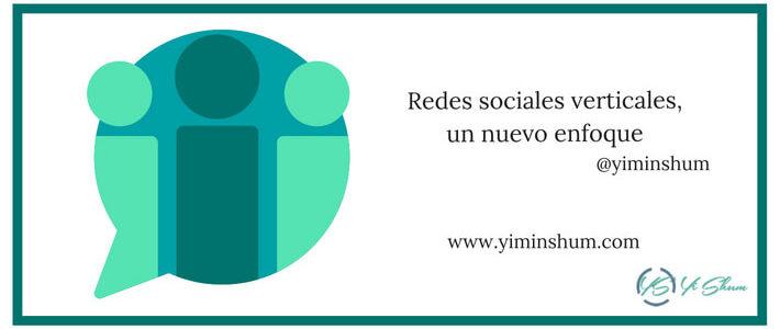 Redes sociales verticales, un nuevo enfoque imagen