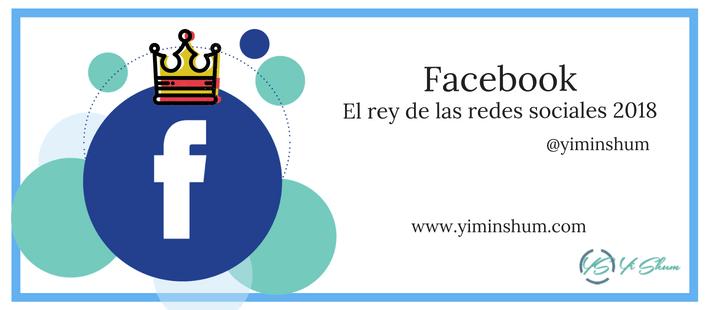 Facebook, El rey de las redes sociales 2018 imagen