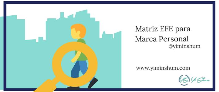 Matriz EFE para Marca Personal (MEFE – Matriz de evaluación de factores externos)