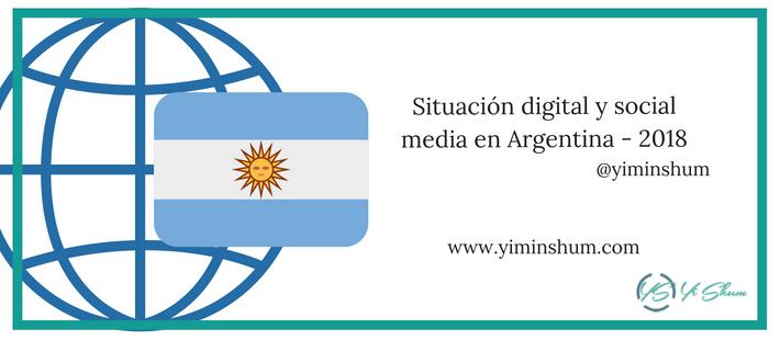 Situación digital y social media en Argentina – 2018