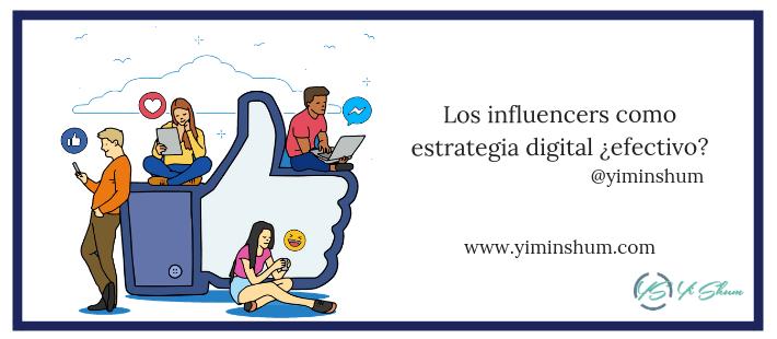 Los influencers como estrategia digital ¿efectivo imagen