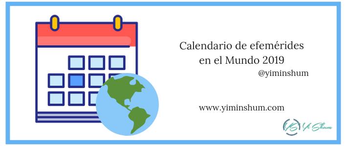 Calendario de efemérides en el Mundo 2019 imagen 1 imagen