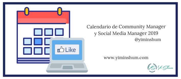 Calendario de Community Manager y Social Media Manager 2019