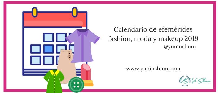 Calendario de efemérides fashion, moda y makeup 2019 imagen