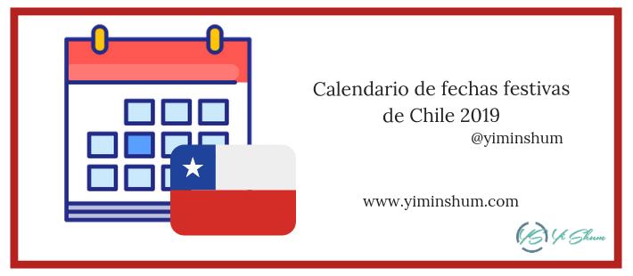 Calendario Diciembre 2018 Chile.Calendario De Fechas Festivas De Chile 2019 Yi Min Shum Xie