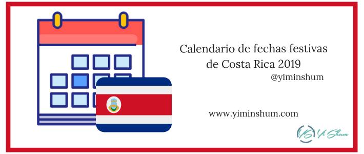 Calendario de fechas festivas de Costa Rica 2019 imagen